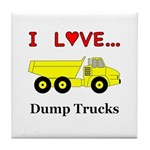 I Love Dump Trucks Tile Coaster