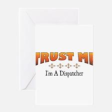 Trust Dispatcher Greeting Cards