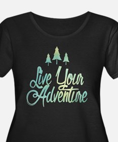 Live Your Adventure Plus Size T-Shirt