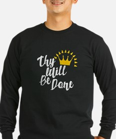 Thy Will Be Done Long Sleeve T-Shirt
