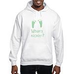 What's Kickin? Hooded Sweatshirt