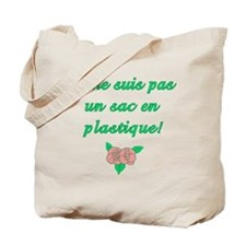 Not a Plastic Bag in French en Francais Tote Bag