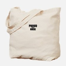 Proud to be NIKKI Tote Bag