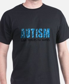 Autism Love Needs No Words T-Shirt