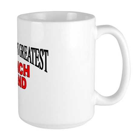 """The World's Greatest Ranch Hand"" Large Mug"