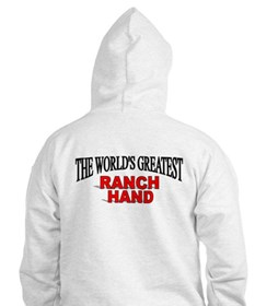 """The World's Greatest Ranch Hand"" Hoodie"