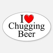 """""""I Love (Heart) Chugging Beer"""" Oval Decal"""