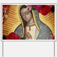 Virgin of Guadalupe with Roses Yard Sign