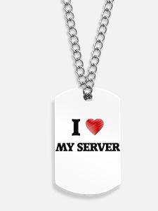 I Love My Server Dog Tags