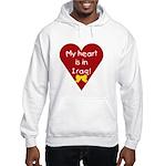 My Heart is in Iraq Hooded Sweatshirt