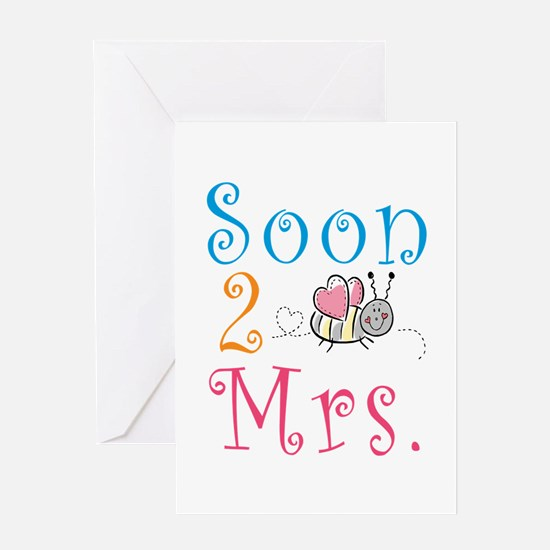 Soon 2 Bee Mrs. Greeting Card