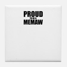 Proud to be MEMAW Tile Coaster