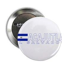 """Acajutla, El Salvador 2.25"""" Button (10 pack)"""