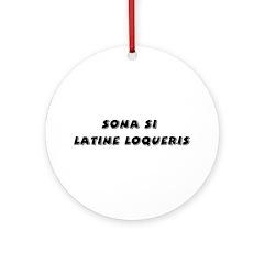 Honk If You Speak Latin! Ornament (Round)