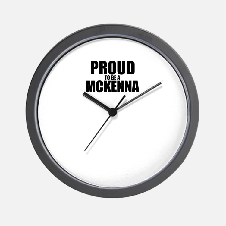 Proud to be MCKENNA Wall Clock