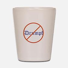 Anti Trump! No Drumpf Shot Glass