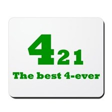 Best 4-ever! Mousepad