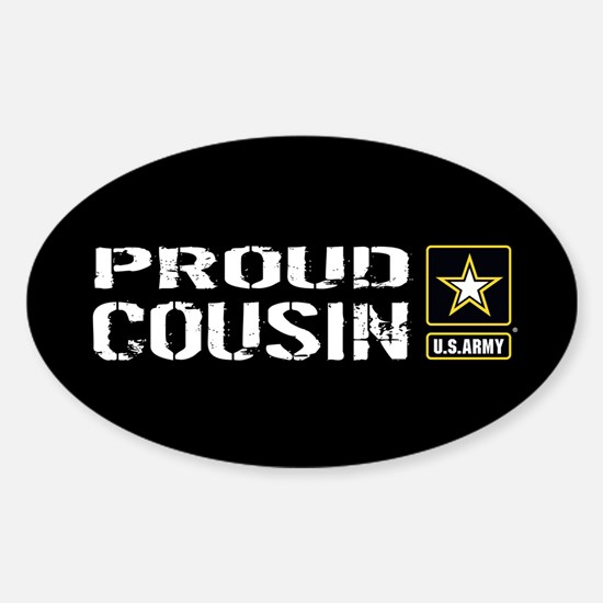 U.S. Army: Proud Cousin (Black) Sticker (Oval)