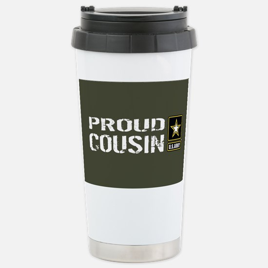 U.S. Army: Proud Cousin Stainless Steel Travel Mug