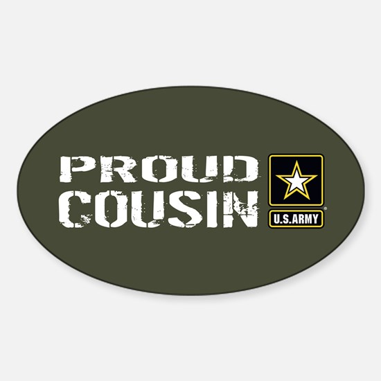 U.S. Army: Proud Cousin (Military G Sticker (Oval)