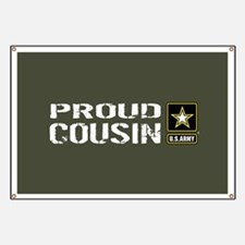 U.S. Army: Proud Cousin (Military Green) Banner