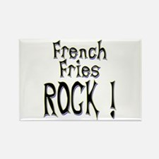French Fries Rock ! Rectangle Magnet