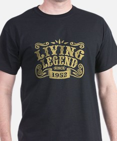 Living Legend Since 1952 T-Shirt
