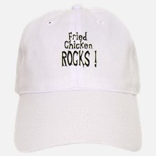 Fried Chicken Rocks ! Baseball Baseball Cap
