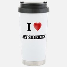 I Love My Sidekick Travel Mug