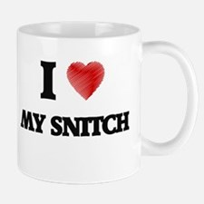 I love My Snitch Mugs