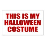 This is My Halloween Costume Rectangle Sticker