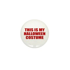This is My Halloween Costume Mini Button (100 pack