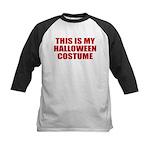 This is My Halloween Costume Kids Baseball Jersey