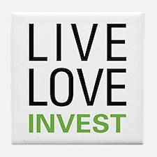 Live Love Invest Tile Coaster