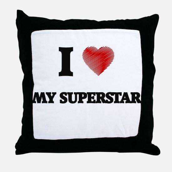 I love My Superstar Throw Pillow