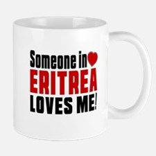 Someone In Eritrea Loves Me Mug