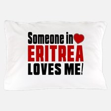Someone In Eritrea Loves Me Pillow Case
