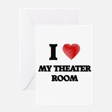 I Love My Theater Room Greeting Cards