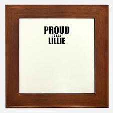 Proud to be LILLIE Framed Tile