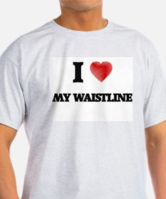 I love My Waistline T-Shirt