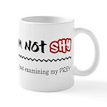 I'm Not Shy Mug
