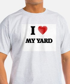 I love My Yard T-Shirt