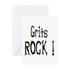 Grits Rock ! Greeting Card