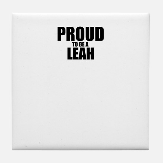 Proud to be LEAH Tile Coaster