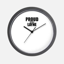 Proud to be LAYNE Wall Clock