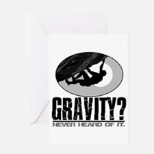 Gravity? Rock Climber Greeting Cards