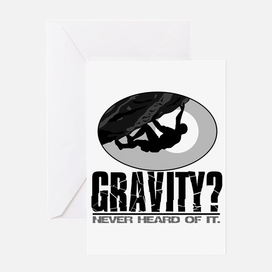 Gravity? Rock Climber Greeting Cards