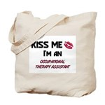Kiss Me I'm a OCCUPATIONAL THERAPY ASSISTANT Tote