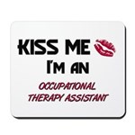 Kiss Me I'm a OCCUPATIONAL THERAPY ASSISTANT Mouse