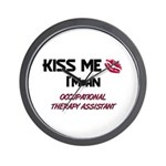 Kiss Me I'm a OCCUPATIONAL THERAPY ASSISTANT Wall